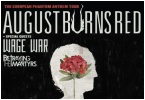 AUGUST BURNS RED am 24.11.18 in die Reithalle verlegt!