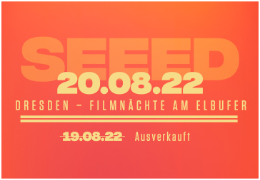 20.08.2022 - Dresden - SEEED